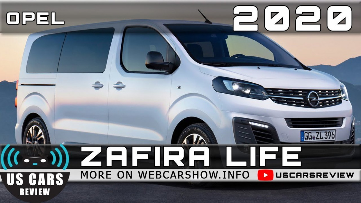 8 OPEL ZAFIRA LIFE Review Release Date Specs Prices