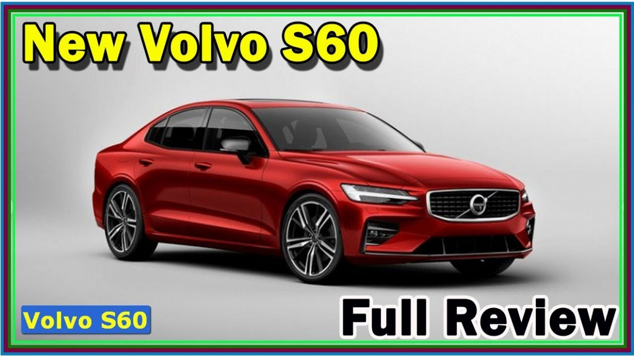 6 Volvo S6 Review | 6 Volvo S6 Polestar Engineered Review -  Twincharged Hybrid Performance - volvo s60 2020 release date