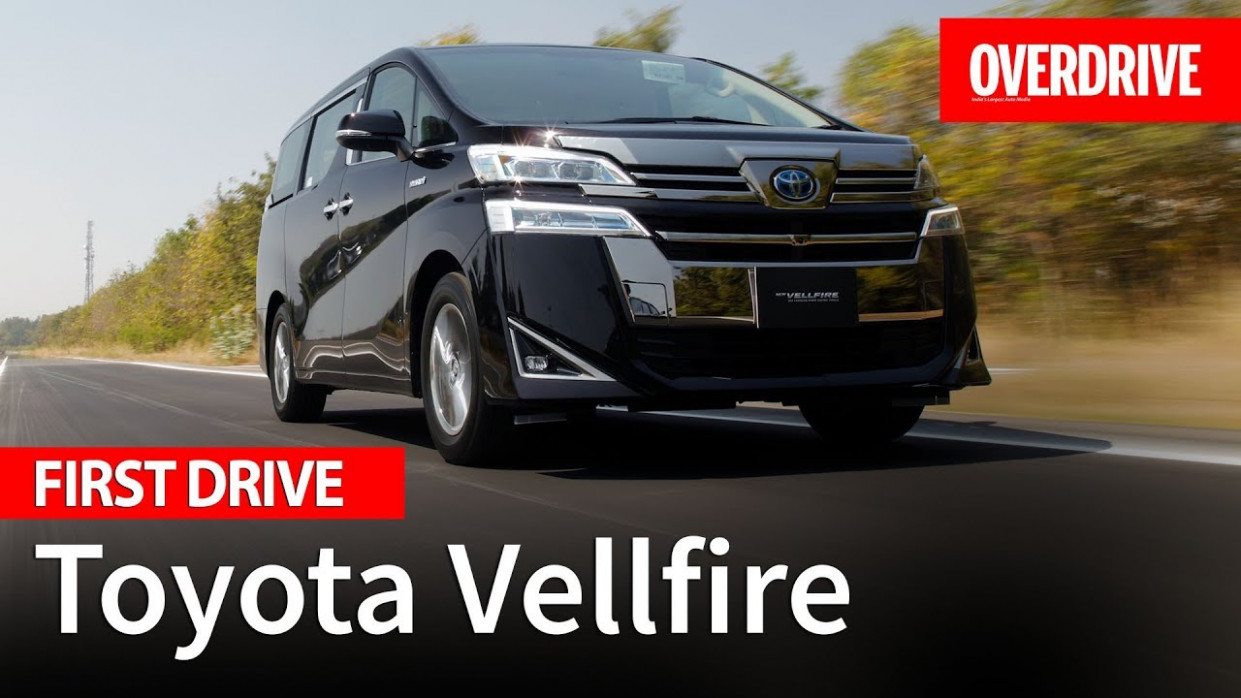 7 Toyota Vellfire review | First Drive | OVERDRIVE - toyota vellfire 2020