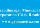Gandhinagar Municipal Corporation Clerk Results 6 Selection ...
