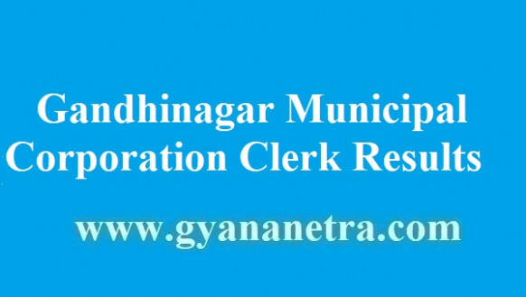 Gandhinagar Municipal Corporation Clerk Results 6 Selection ..