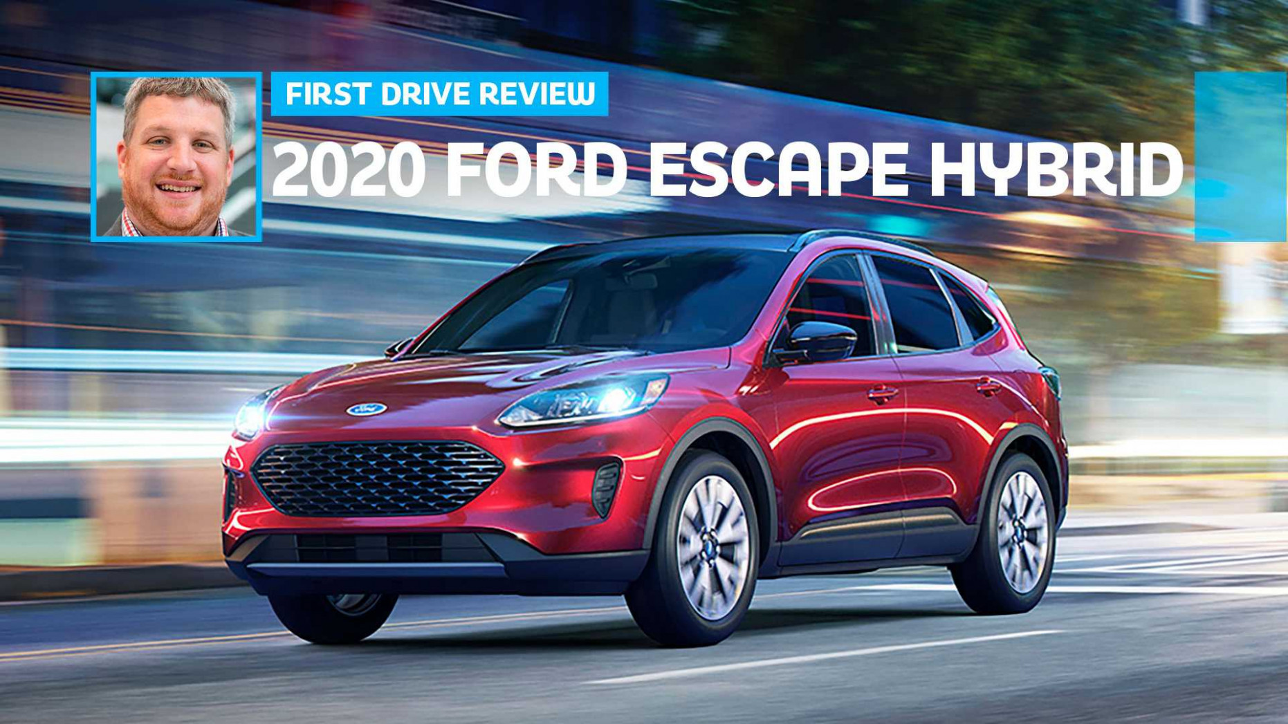 6 Ford Escape Hybrid First Drive: A Smart Buy, But For How Long? - 2020 ford hybrid