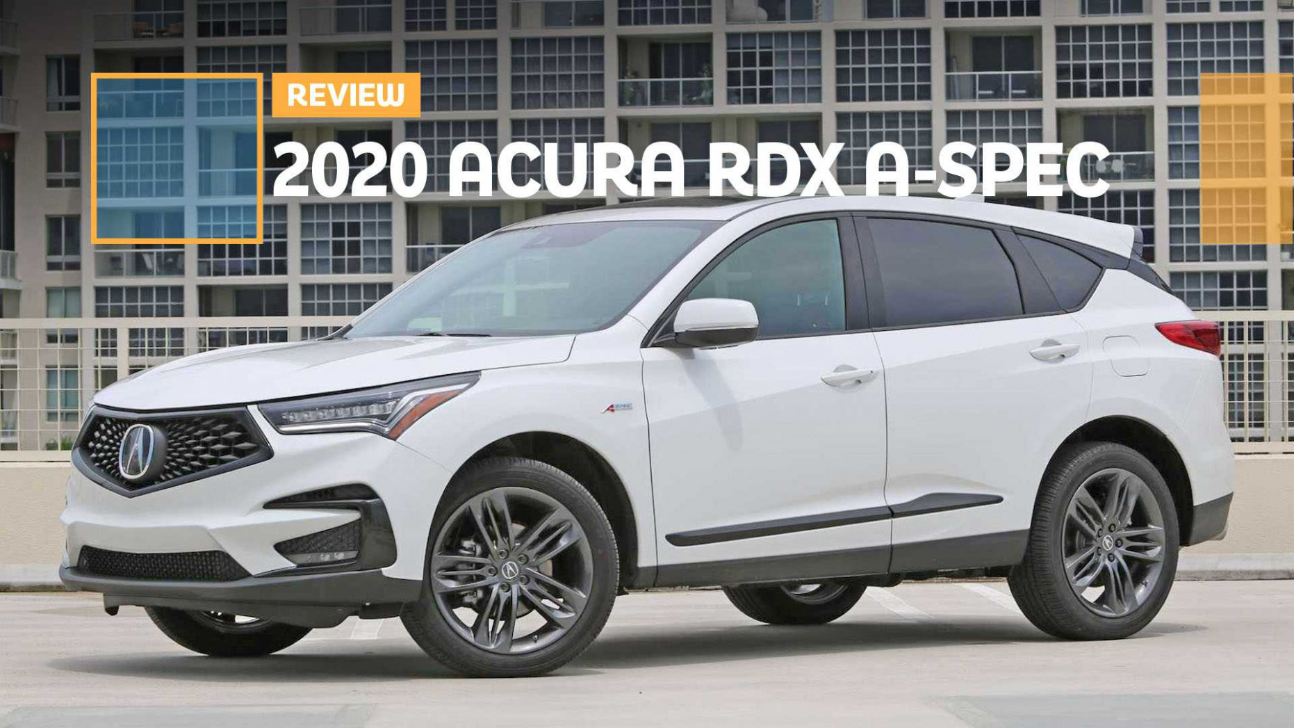 7 Acura RDX A-Spec Review: The A-Spec Team - 2020 acura rdx technology package