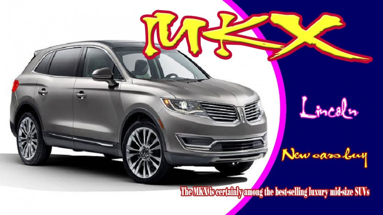 7 lincoln mkx | 7 lincoln mkx black label | 7 lincoln mkx specs |  7 lincoln mkx grill - cadillac mkx 2020